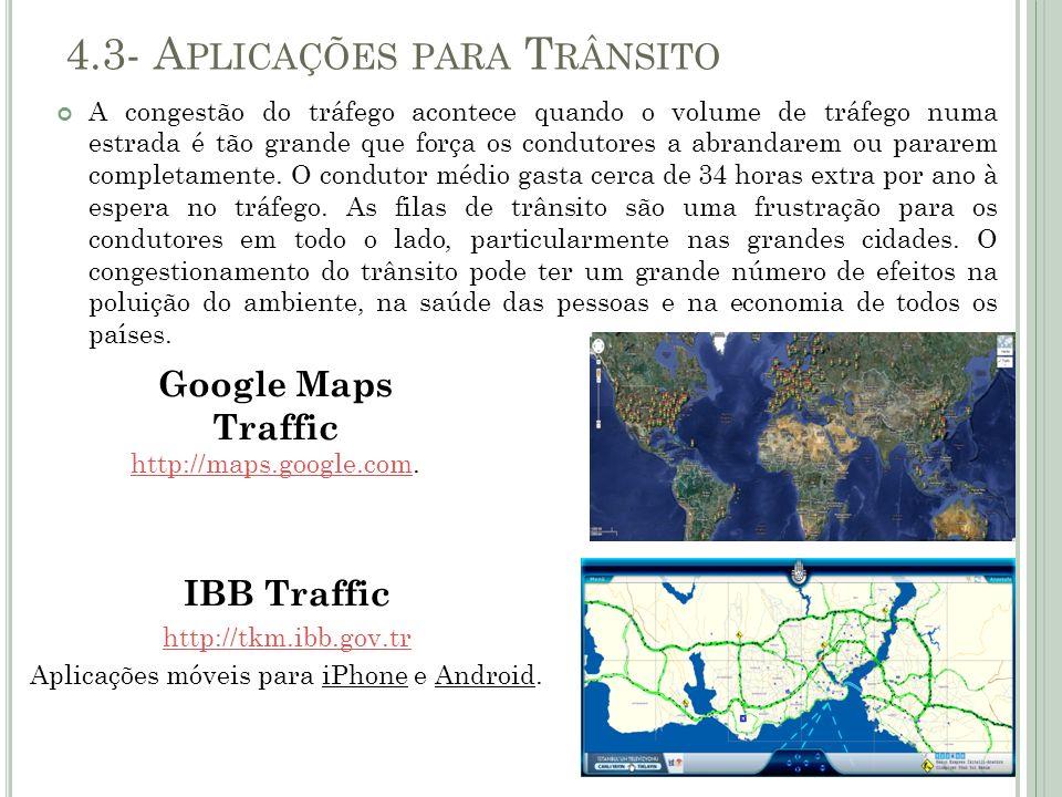 4.3- Aplicações para Trânsito