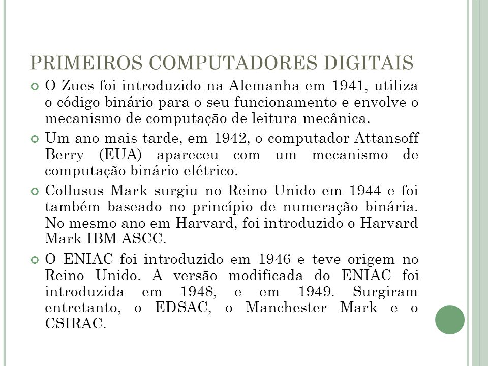 PRIMEIROS COMPUTADORES DIGITAIS