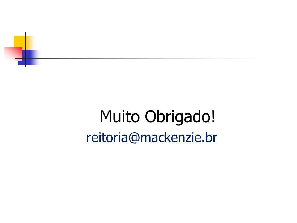 Muito Obrigado! reitoria@mackenzie.br