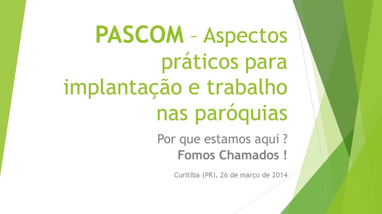PASCOM – Aspectos práticos para implantação e trabalho nas paróquias