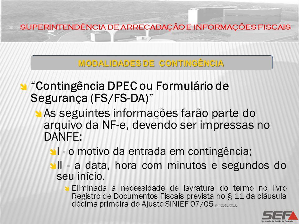 Contingência DPEC ou Formulário de Segurança (FS/FS-DA)