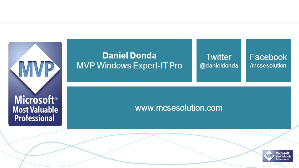 Daniel Donda MVP Windows Expert-IT Pro Twitter @danieldonda