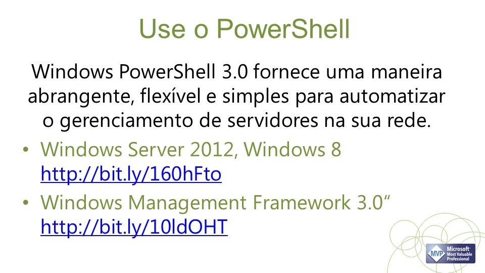 Use o PowerShell