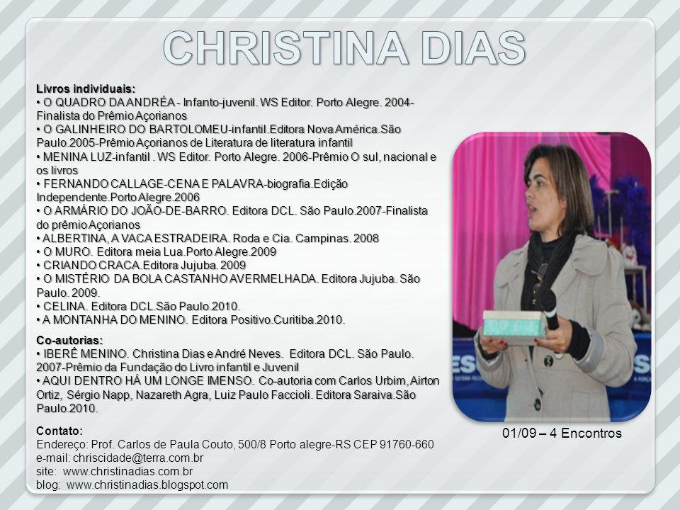 CHRISTINA DIAS 01/09 – 4 Encontros Livros individuais: