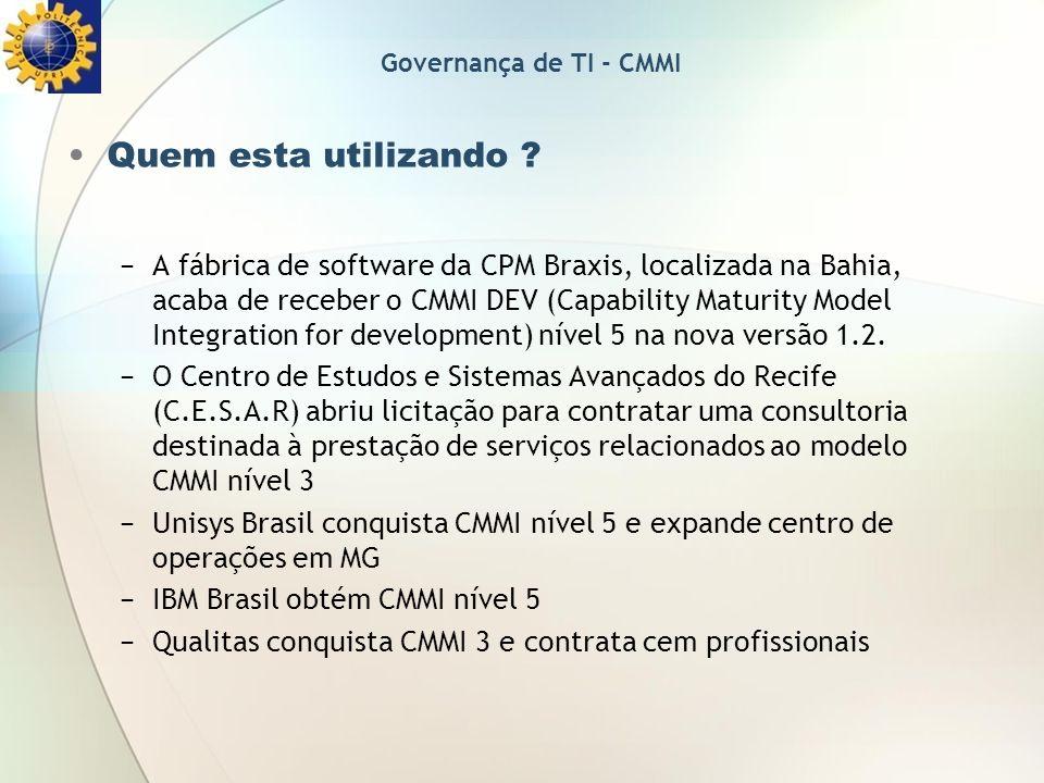Governança de TI - CMMI Quem esta utilizando