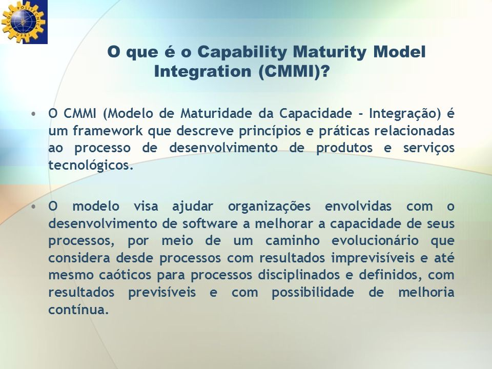 O que é o Capability Maturity Model Integration (CMMI)