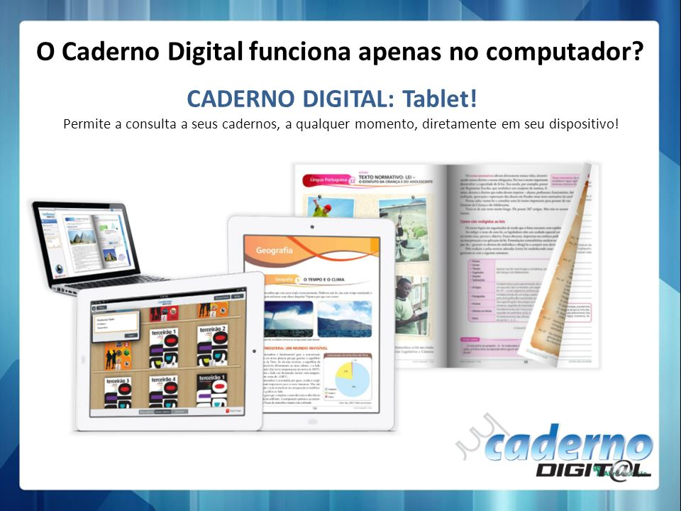 CADERNO DIGITAL: Tablet!
