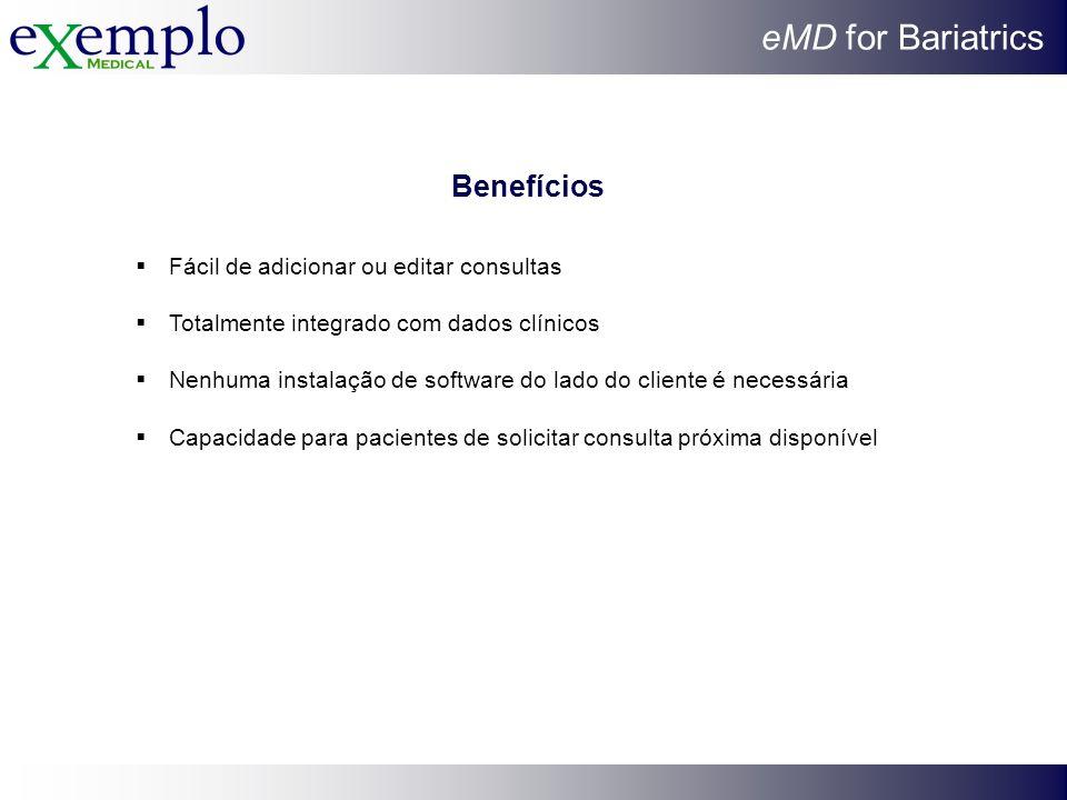 Benefícios Fácil de adicionar ou editar consultas