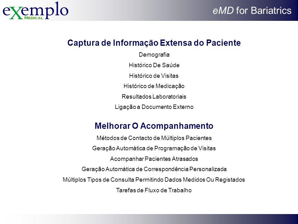 Captura de Informação Extensa do Paciente Melhorar O Acompanhamento