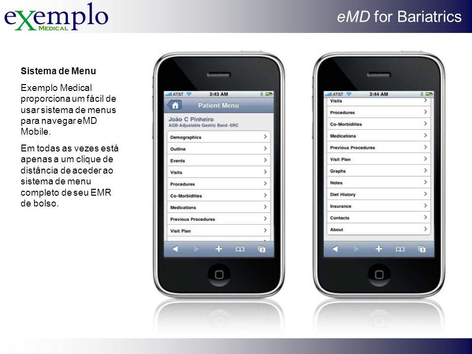 Sistema de Menu Exemplo Medical proporciona um fácil de usar sistema de menus para navegar eMD Mobile.