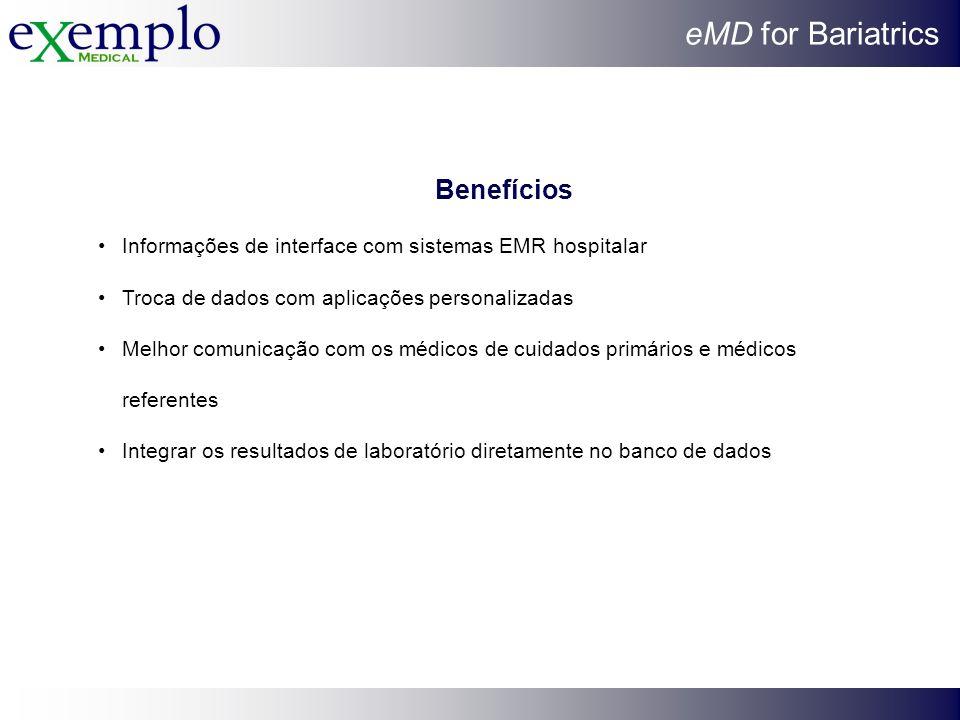Benefícios Informações de interface com sistemas EMR hospitalar