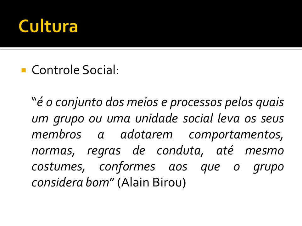 Cultura Controle Social: