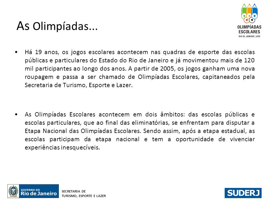As Olimpíadas...