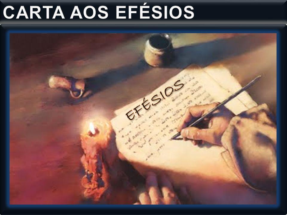 CARTA AOS EFÉSIOS EFÉSIOS