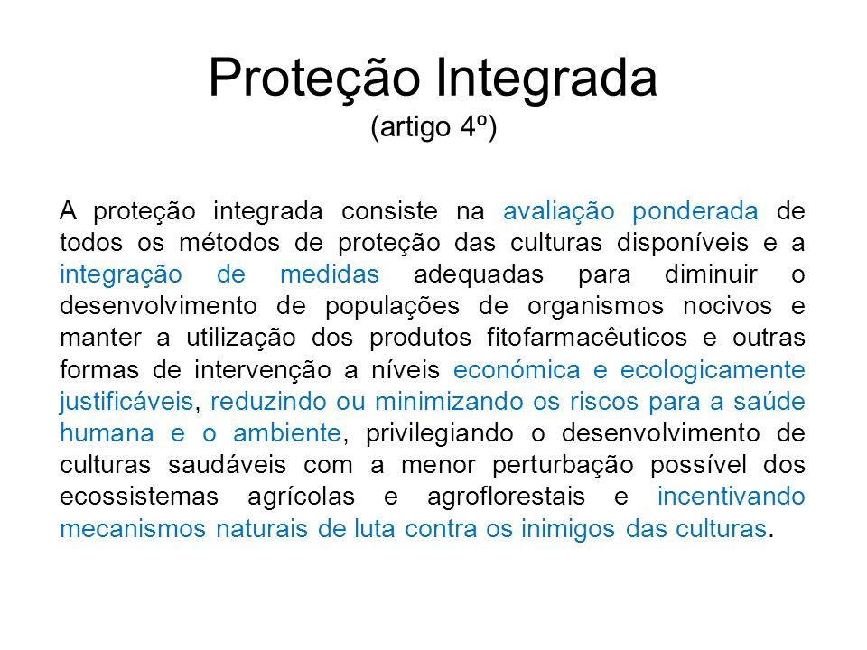 Proteção Integrada (artigo 4º)
