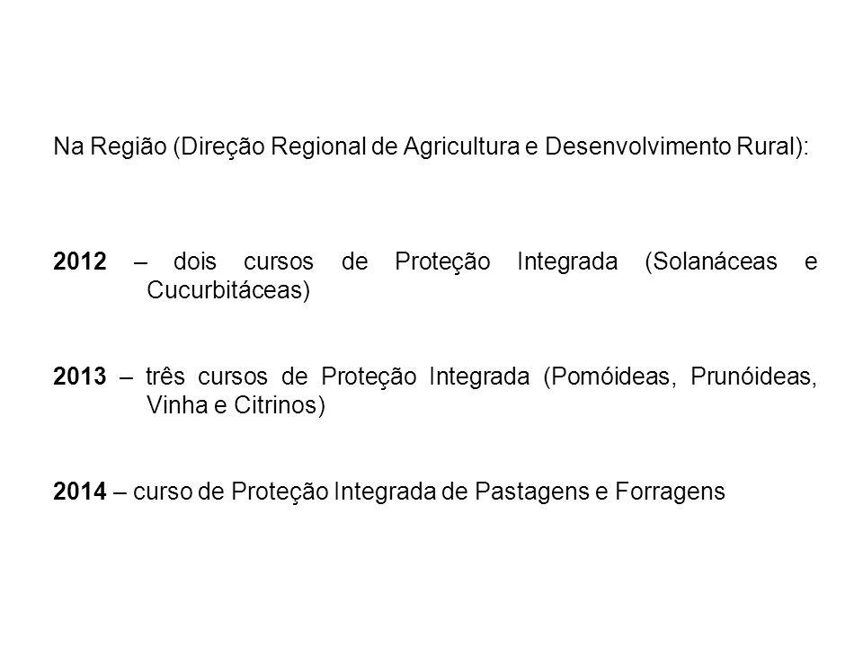 Na Região (Direção Regional de Agricultura e Desenvolvimento Rural):