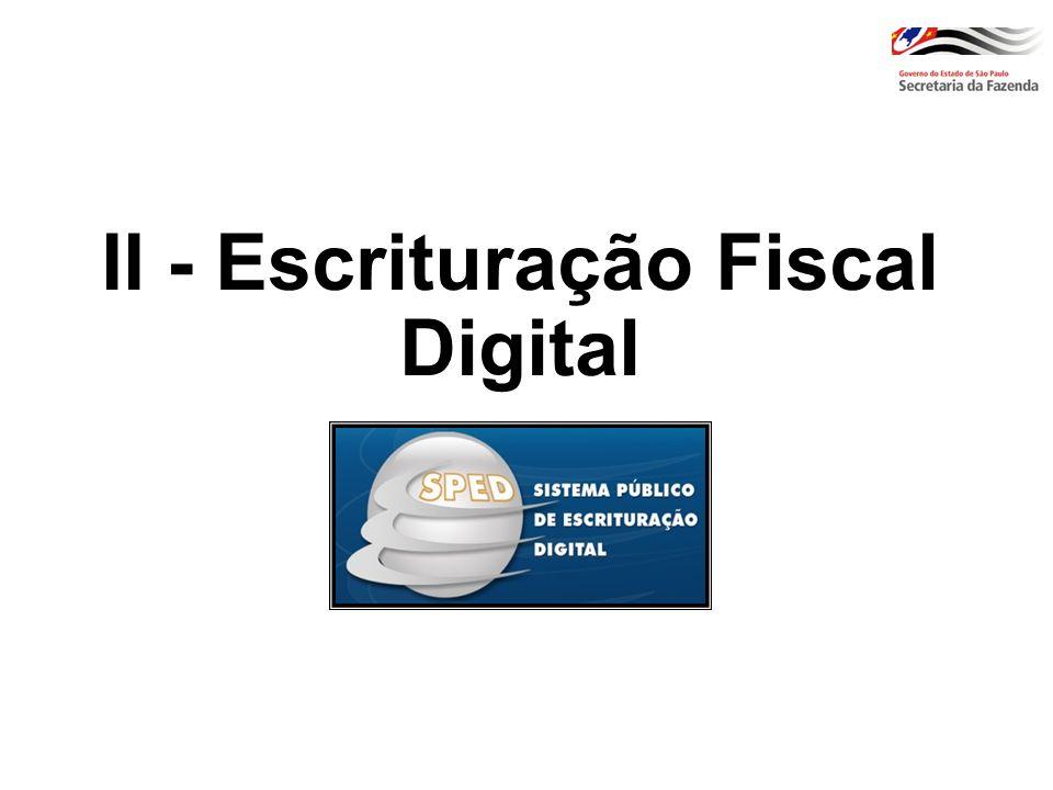 II - Escrituração Fiscal Digital