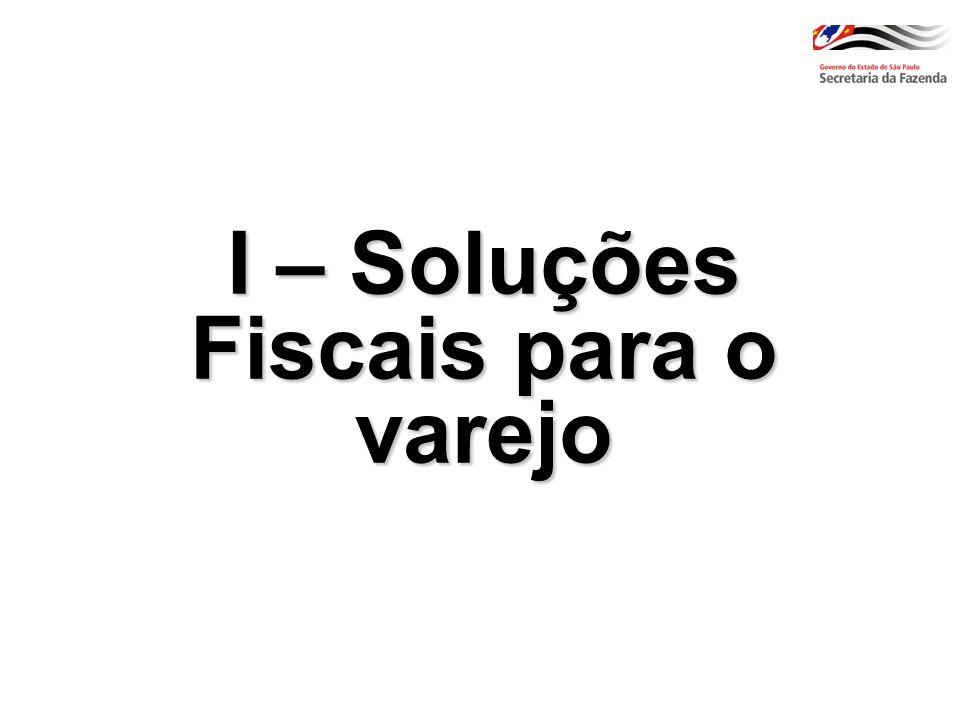 I – Soluções Fiscais para o varejo