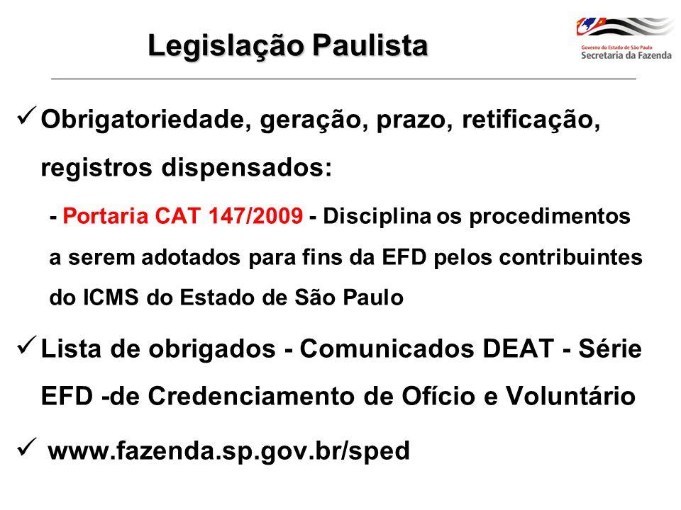 Legislação Paulista Obrigatoriedade, geração, prazo, retificação, registros dispensados: