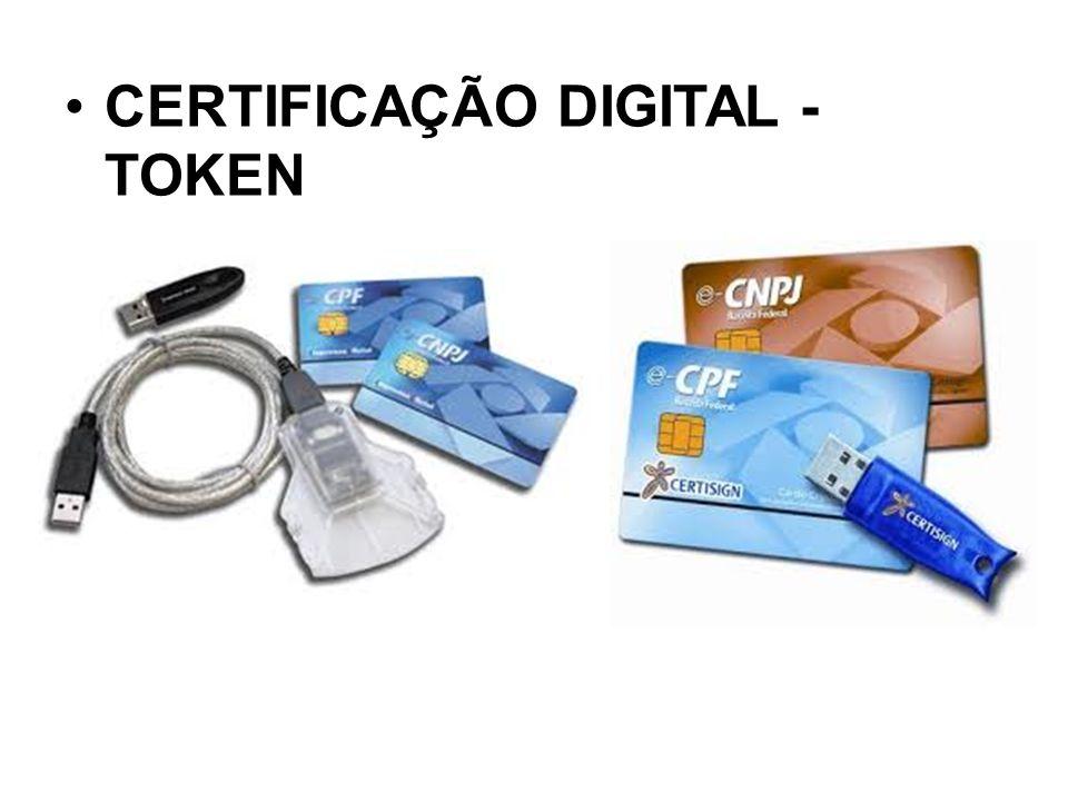 CERTIFICAÇÃO DIGITAL - TOKEN