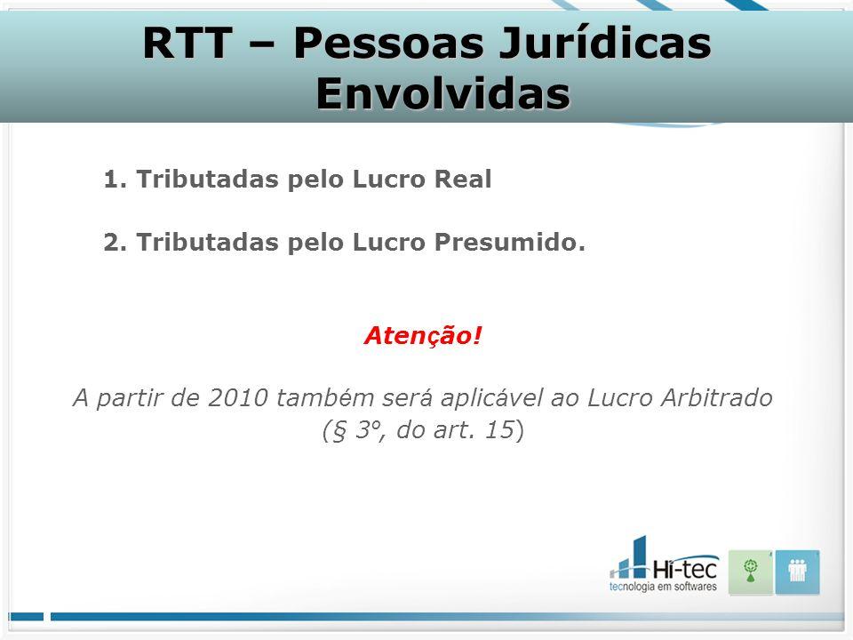 RTT – Pessoas Jurídicas Envolvidas