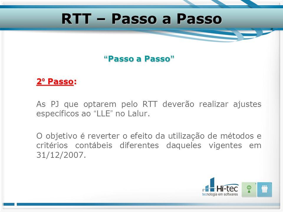 RTT – Passo a Passo Passo a Passo 2º Passo:
