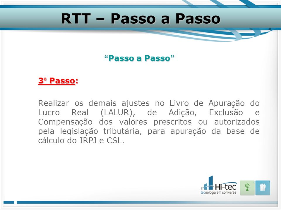 RTT – Passo a Passo Passo a Passo 3º Passo: