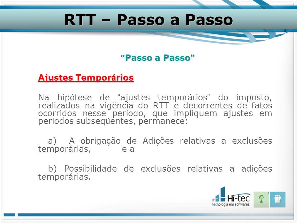 RTT – Passo a Passo Passo a Passo Ajustes Temporários