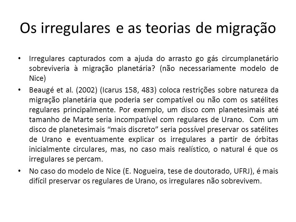 Os irregulares e as teorias de migração