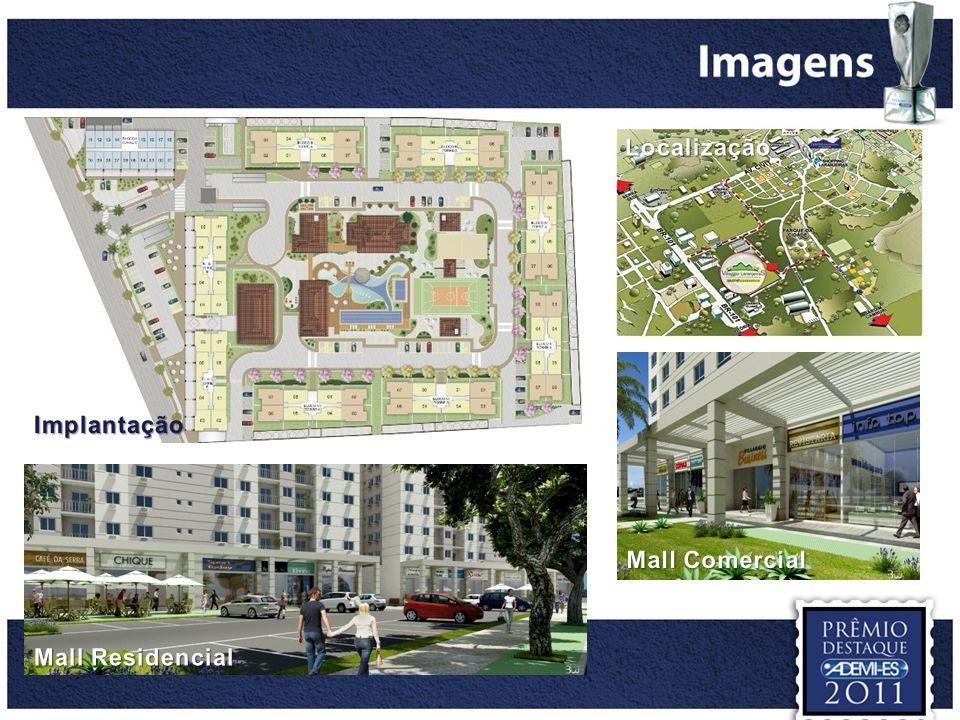 Localização Implantação Mall Comercial Mall Residencial