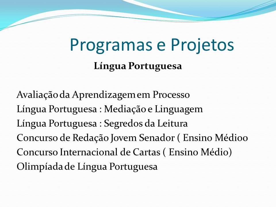 Programas e Projetos