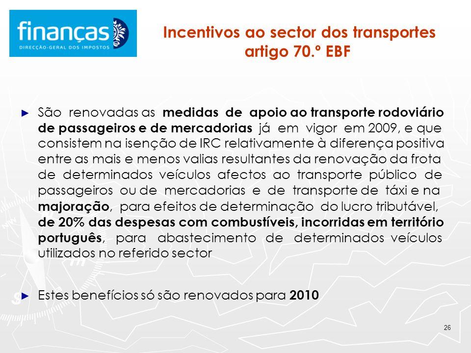 Incentivos ao sector dos transportes artigo 70.º EBF