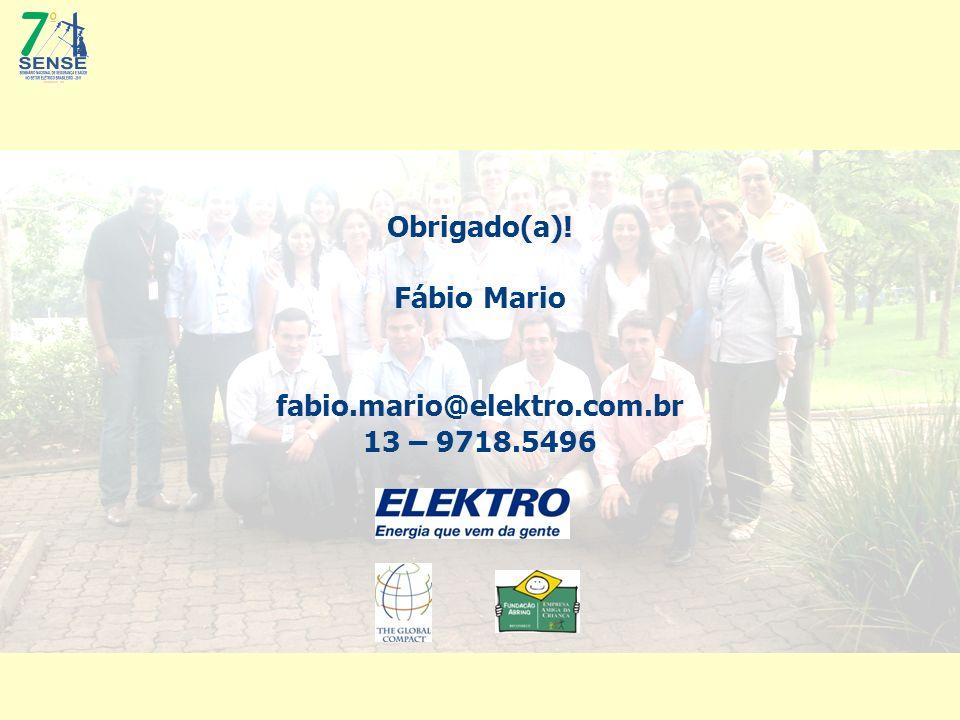 Obrigado(a)! Fábio Mario fabio.mario@elektro.com.br 13 – 9718.5496