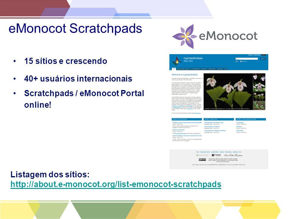 eMonocot Scratchpads 15 sítios e crescendo 40+ usuários internacionais
