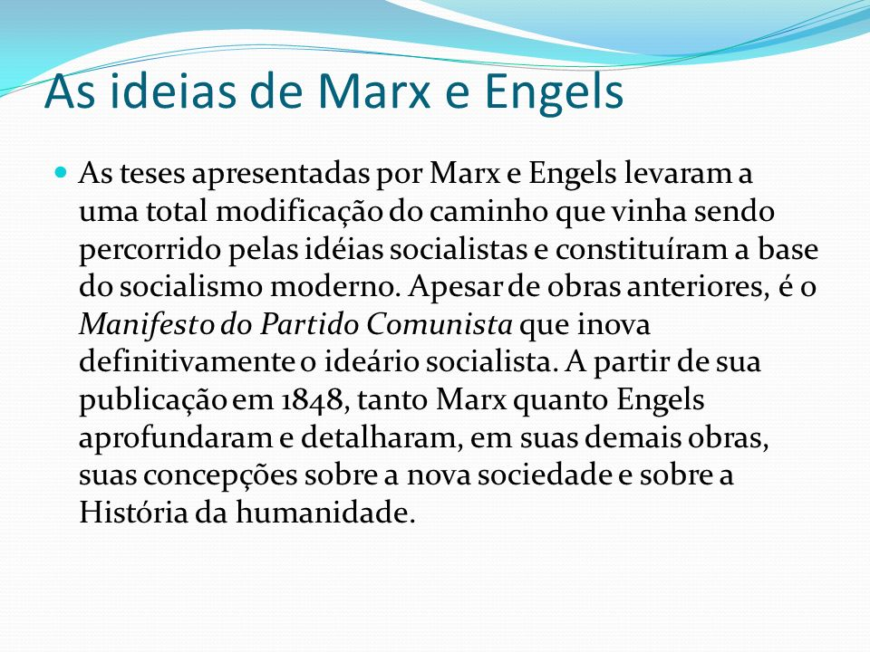 As ideias de Marx e Engels