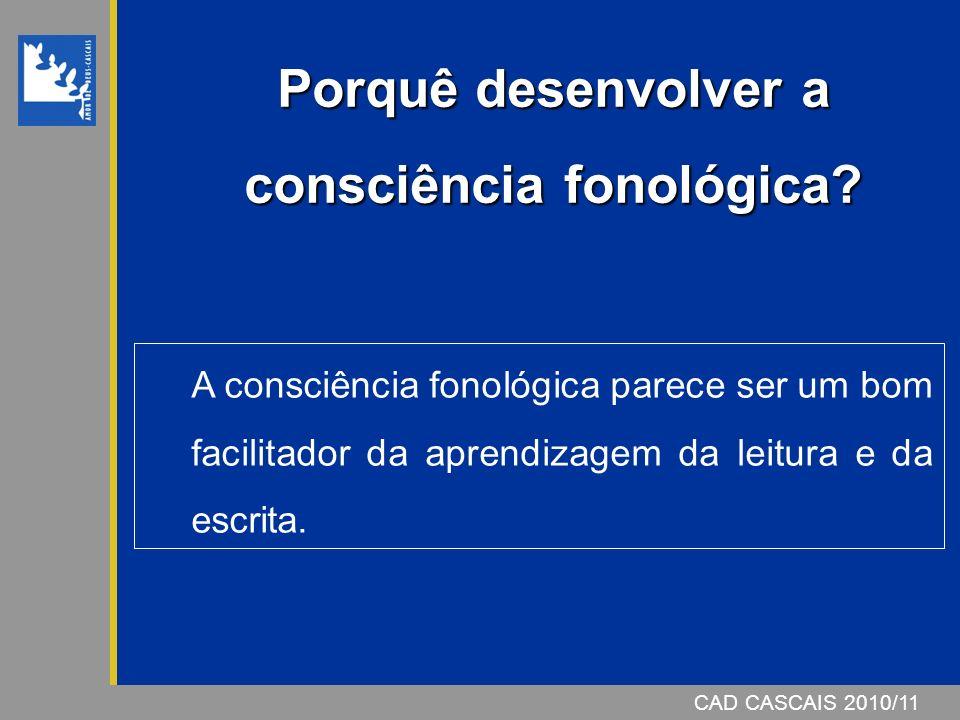 Porquê desenvolver a consciência fonológica