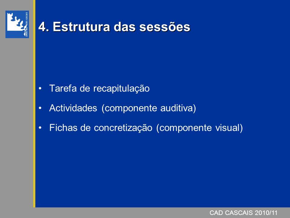 4. Estrutura das sessões Tarefa de recapitulação