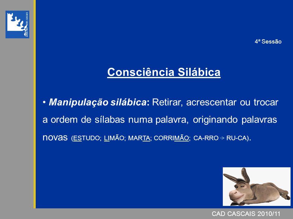 4ª Sessão Consciência Silábica.