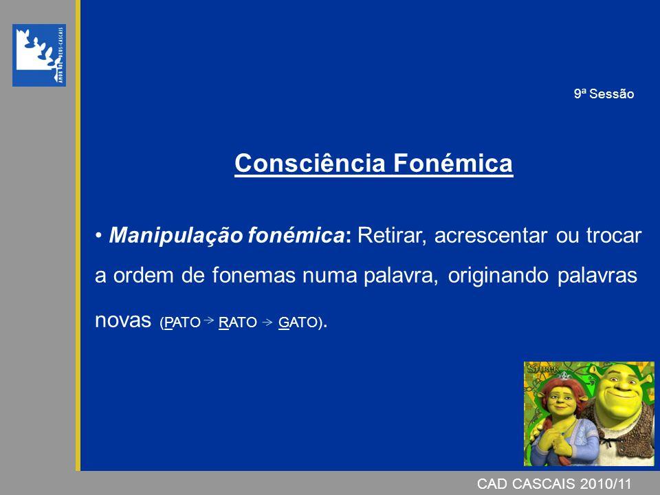9ª Sessão Consciência Fonémica.