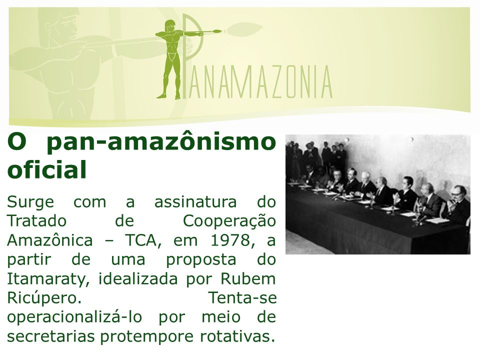 O pan-amazônismo oficial