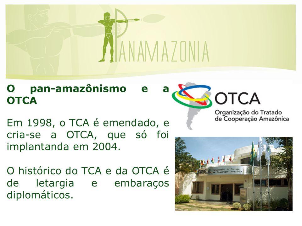 O pan-amazônismo e a OTCA