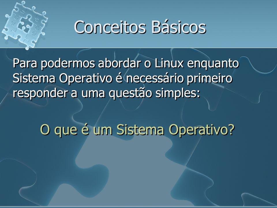 O que é um Sistema Operativo
