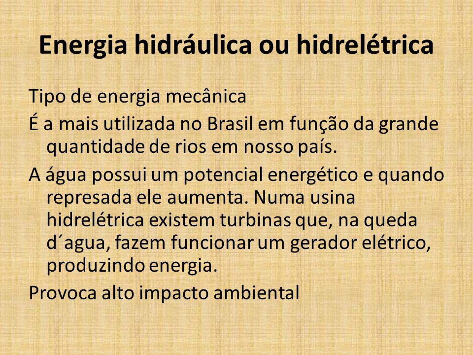 Energia hidráulica ou hidrelétrica
