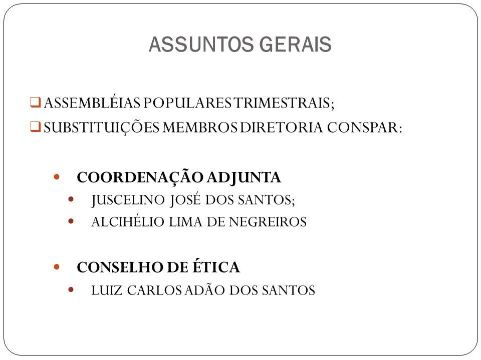 ASSUNTOS GERAIS ASSEMBLÉIAS POPULARES TRIMESTRAIS;