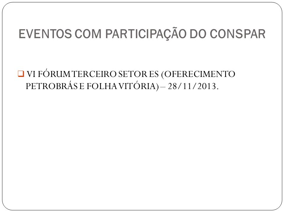 EVENTOS COM PARTICIPAÇÃO DO CONSPAR