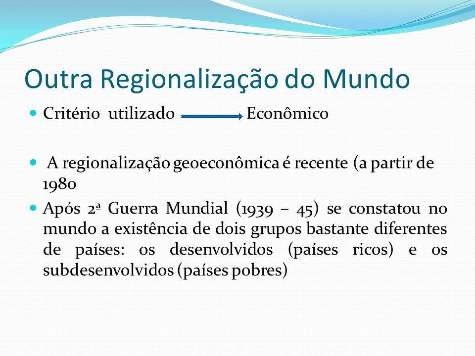 Outra Regionalização do Mundo