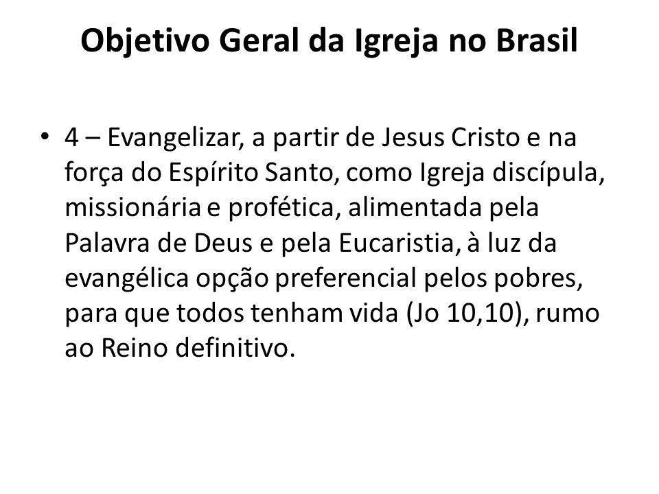 Objetivo Geral da Igreja no Brasil