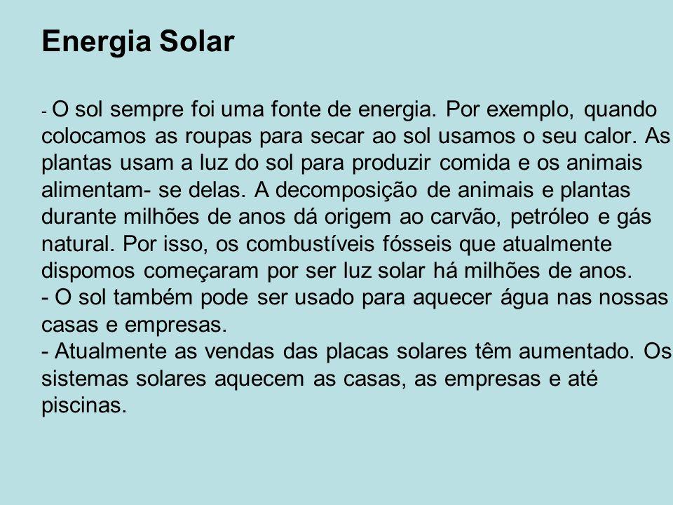 Energia Solar - O sol sempre foi uma fonte de energia