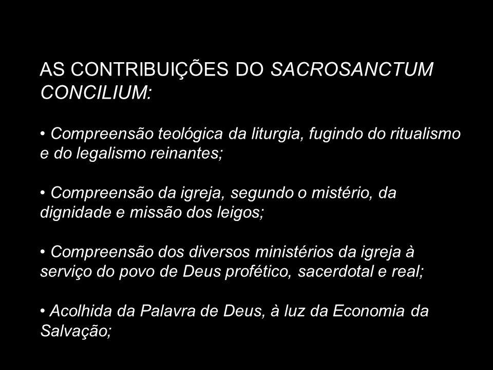 AS CONTRIBUIÇÕES DO SACROSANCTUM CONCILIUM: