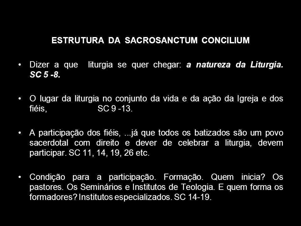 ESTRUTURA DA SACROSANCTUM CONCILIUM